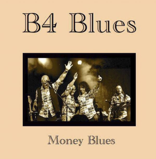 Eric Thievon, B4Blues, Money blues