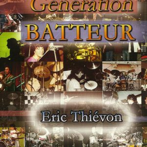 Eric Thievon Generation Batteur, Carisch Music